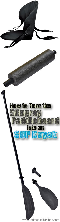 Stingray Hybrid Paddleboard Kayak Seat, Footrest and Paddle